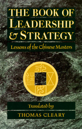 The Book of Leadership and Strategy by Thomas Cleary