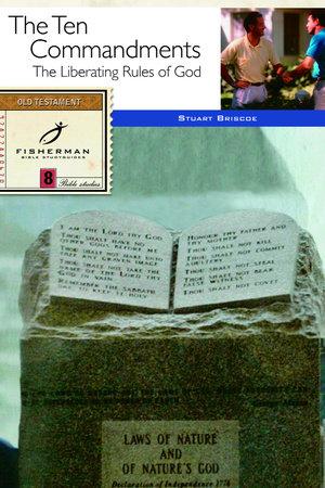 The Ten Commandments by Stuart Briscoe
