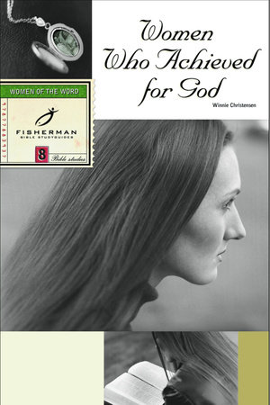 Women Who Achieved for God