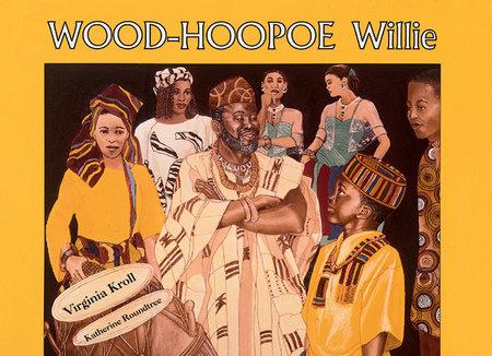 Wood-Hoopoe Willie by Virginia Kroll