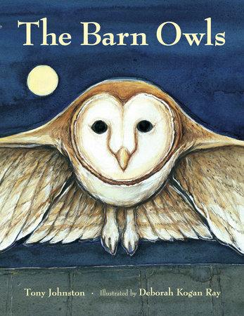 The Barn Owls by Tony Johnston