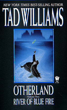 Otherland: River of Blue Fire by Tad Williams