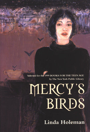 Mercy's Birds by Linda Holeman