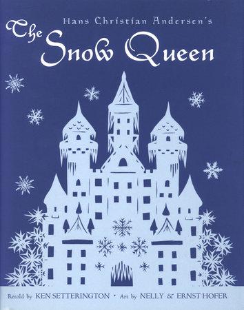 Hans Christian Andersen's The Snow Queen by