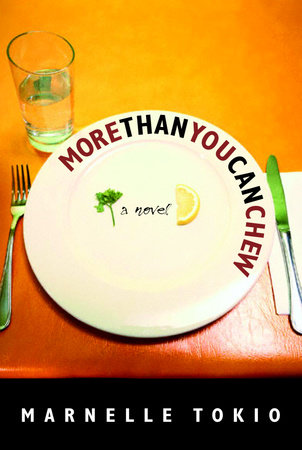 More Than You Can Chew by Marnelle Tokio