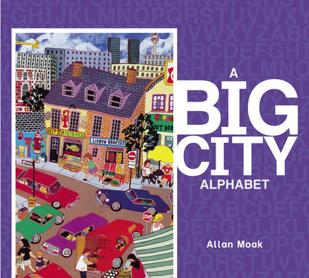 A Big City Alphabet by Allan Moak