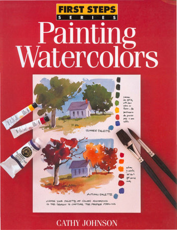 Painting Watercolors by Cathy Johnson