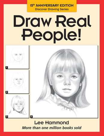 Draw Real People! by Lee Hammond