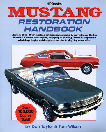 Mustang Restoration Handbook by Don Taylor