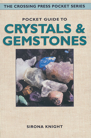 Pocket Guide to Crystals and Gemstones by Sirona Knight