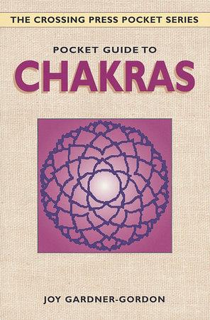 Pocket Guide to Chakras by Joy Gardner-Gordon