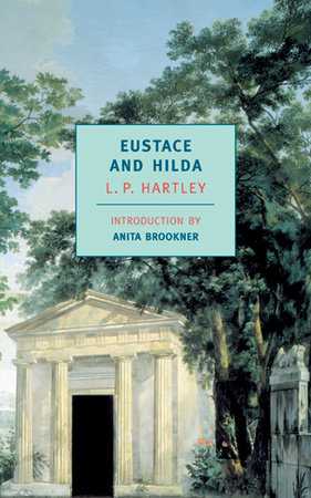 Eustace and Hilda by L.P. Hartley