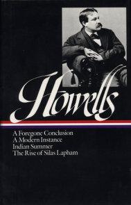 William Dean Howells: Novels 1875-1886 (LOA #8)