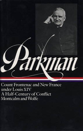 Francis Parkman: France and England in North America Vol. 2 (LOA #12)