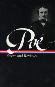 Edgar Allan Poe: Essays and Reviews (LOA #20)