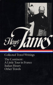 Henry James: Travel Writings Vol. 2 (LOA #65)