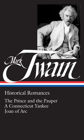 Mark Twain: Historical Romances (LOA #71)