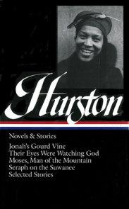 Zora Neale Hurston: Novels & Stories (LOA #74)