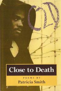 Close to Death