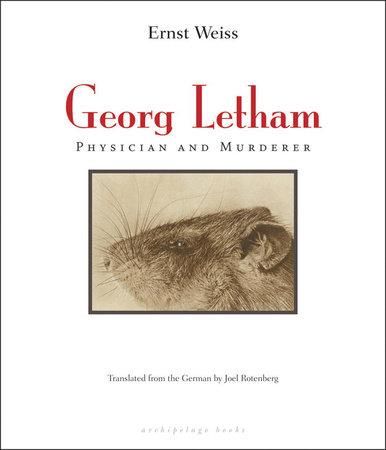 Georg Letham by Ernst Weiss
