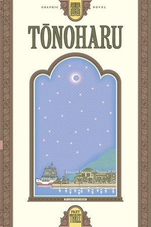 Tonoharu: Part Three by Lars Martinson