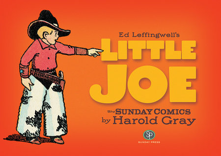 Ed Leffingwell's Little Joe by Harold Gray