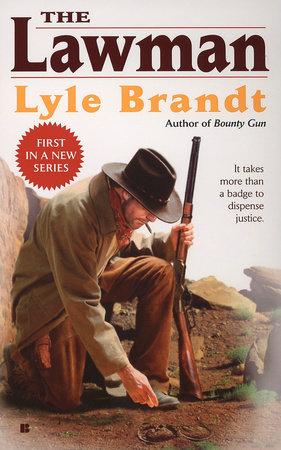The Lawman 1 by Lyle Brandt