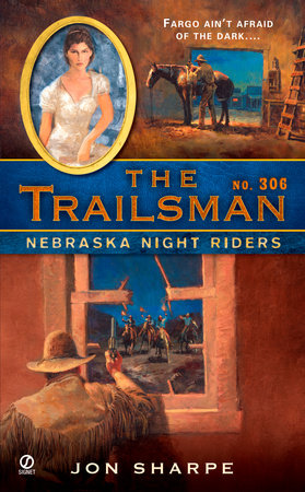 The Trailsman #306 by Jon Sharpe