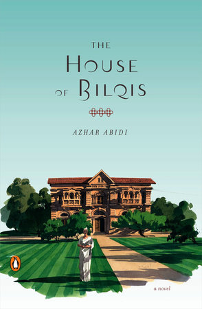 The House of Bilqis by Azhar Abidi