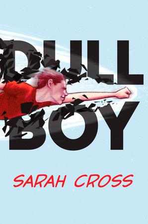 Dull Boy by Sarah Cross