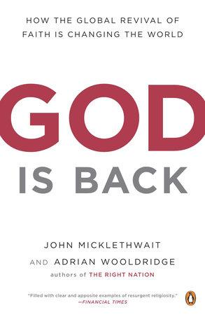God Is Back by John Micklethwait and Adrian Wooldridge