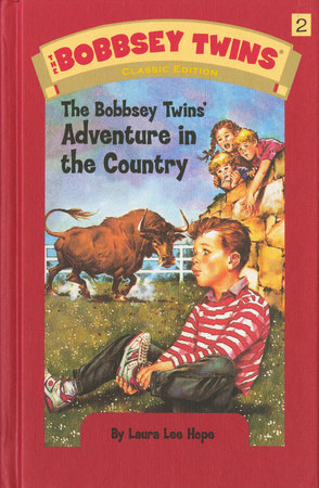 Bobbsey Twins 02: The Bobbsey Twins' Adventure in the Country by Laura Lee Hope