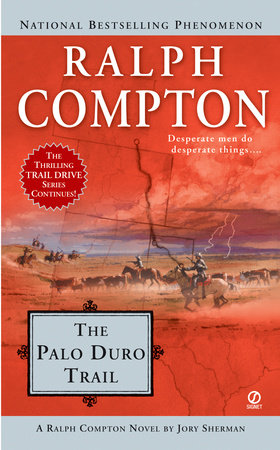 Ralph Compton the Palo Duro Trail by Ralph Compton and Jory Sherman