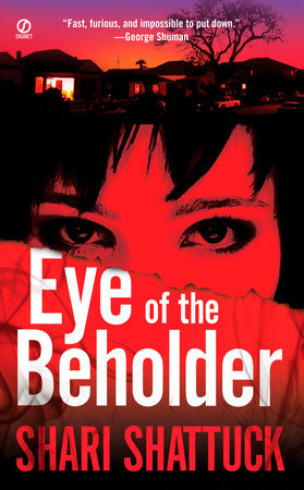 Eye of the Beholder by Shari Shattuck