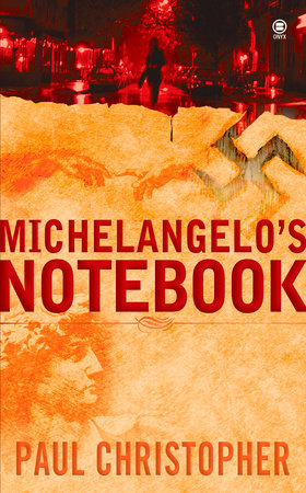 Michelangelo's Notebook by Paul Christopher