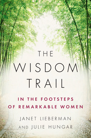 The Wisdom Trail by Janet Lieberman and Julie Hungar