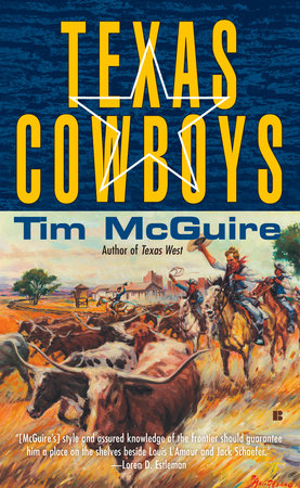 Texas Cowboys by Tim McGuire