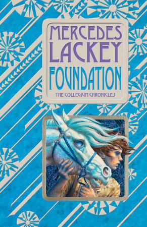 Foundation by Mercedes Lackey