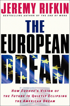 The European Dream by Jeremy Rifkin