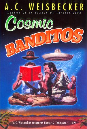Download Cosmic Banditos By Ac Weisbecker