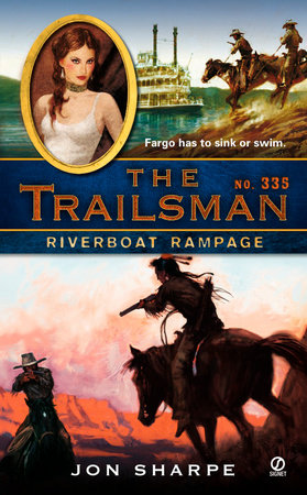 The Trailsman #335 by Jon Sharpe