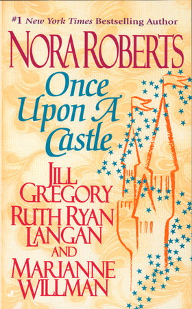 Once Upon a Castle by Nora Roberts, Jill Gregory, Ruth Ryan Langan and Marianne Willman