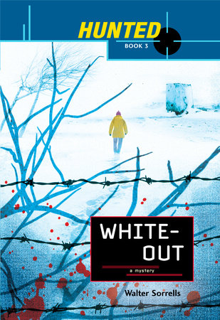 Hunted: Whiteout by Walter Sorrells