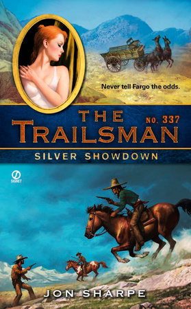 The Trailsman #337 by Jon Sharpe