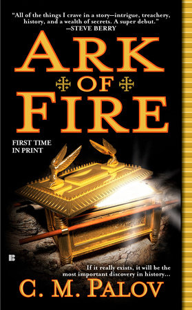 Ark of Fire by C.M. Palov