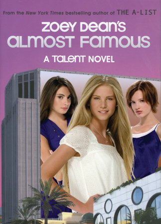 Almost Famous, A Talent novel by Zoey Dean