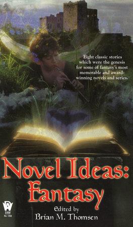 Novel Ideas-Fantasy by
