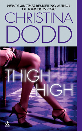 Thigh High by Christina Dodd