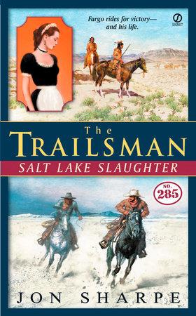 The Trailsman #285 by Jon Sharpe