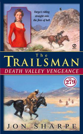 The Trailsman #279 by Jon Sharpe